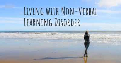 Living with Non-Verbal Learning Disorder