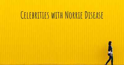 Celebrities with Norrie Disease