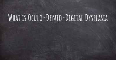 What is Oculo-Dento-Digital Dysplasia