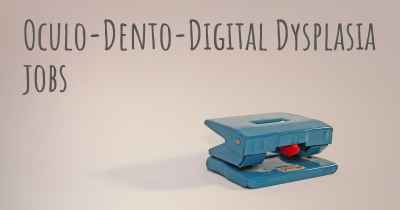 Oculo-Dento-Digital Dysplasia jobs