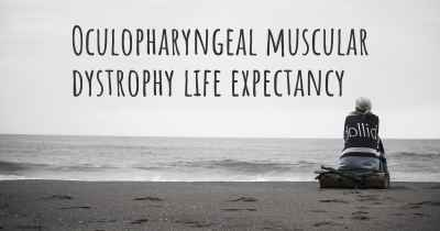 Oculopharyngeal muscular dystrophy life expectancy