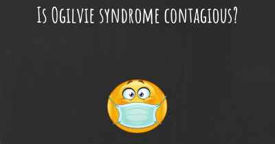 Is Ogilvie syndrome contagious?