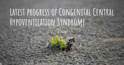 Latest progress of Congenital Central Hypoventilation Syndrome
