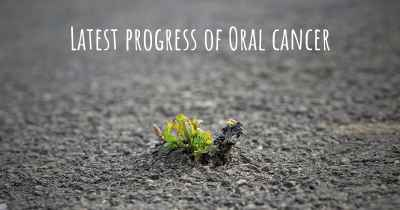 Latest progress of Oral cancer