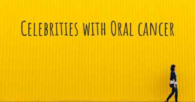 Celebrities with Oral cancer