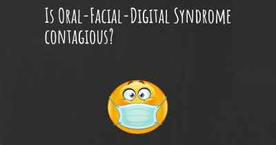 Is Oral-Facial-Digital Syndrome contagious?