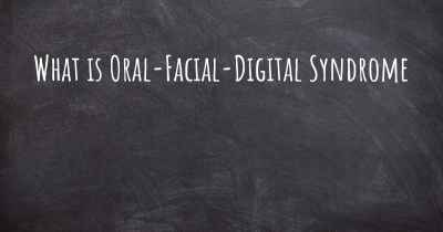 What is Oral-Facial-Digital Syndrome