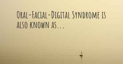 Oral-Facial-Digital Syndrome is also known as...