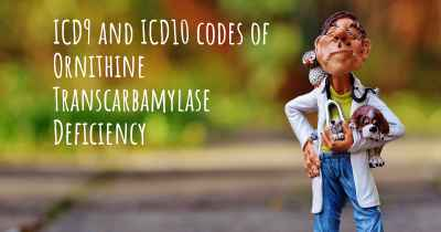 ICD9 and ICD10 codes of Ornithine Transcarbamylase Deficiency