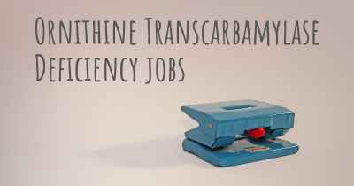 Ornithine Transcarbamylase Deficiency jobs