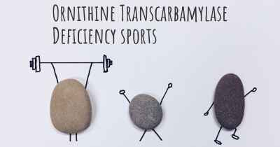 Ornithine Transcarbamylase Deficiency sports