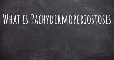 What is Pachydermoperiostosis