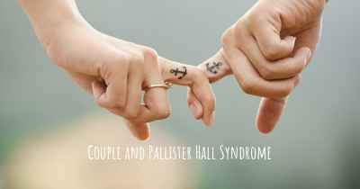 Couple and Pallister Hall Syndrome