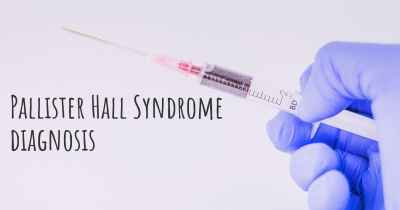 Pallister Hall Syndrome diagnosis