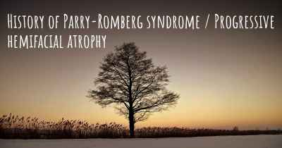 History of Parry-Romberg syndrome / Progressive hemifacial atrophy