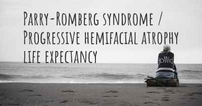 Parry-Romberg syndrome / Progressive hemifacial atrophy life expectancy