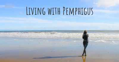 Living with Pemphigus