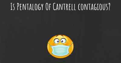 Is Pentalogy Of Cantrell contagious?