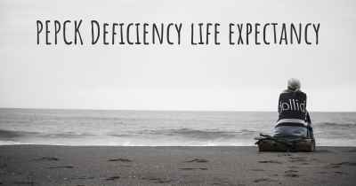 PEPCK Deficiency life expectancy