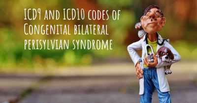 ICD9 and ICD10 codes of Congenital bilateral perisylvian syndrome