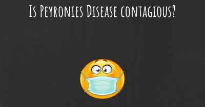 Is Peyronies Disease contagious?