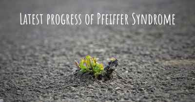 Latest progress of Pfeiffer Syndrome