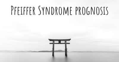 Pfeiffer Syndrome prognosis