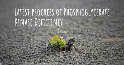 Latest progress of Phosphoglycerate Kinase Deficiency