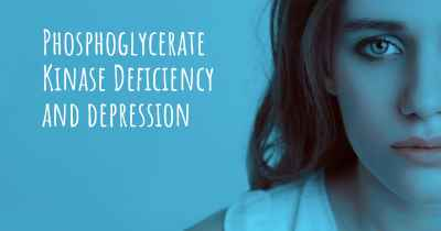 Phosphoglycerate Kinase Deficiency and depression