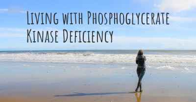 Living with Phosphoglycerate Kinase Deficiency
