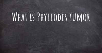 What is Phyllodes tumor