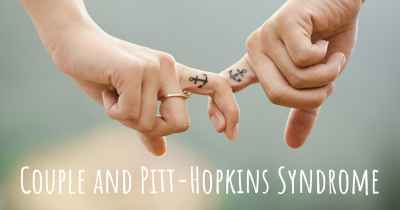 Couple and Pitt-Hopkins Syndrome