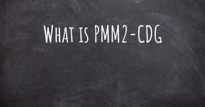 What is PMM2-CDG
