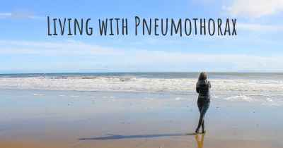 Living with Pneumothorax