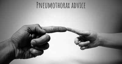 Pneumothorax advice