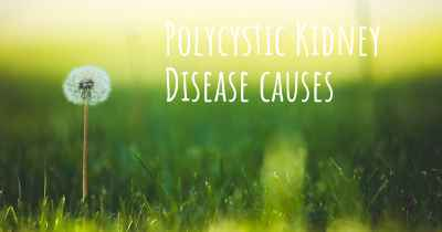 Polycystic Kidney Disease causes