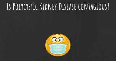 Is Polycystic Kidney Disease contagious?