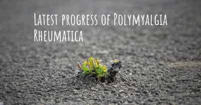 Latest progress of Polymyalgia Rheumatica