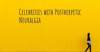 Celebrities with Postherpetic Neuralgia