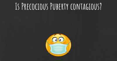 Is Precocious Puberty contagious?