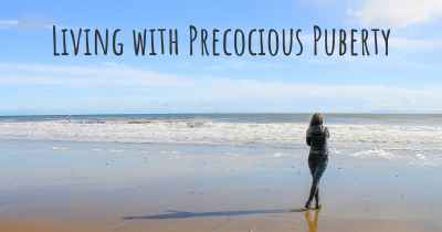 Living with Precocious Puberty