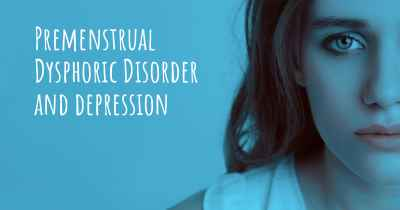 Premenstrual Dysphoric Disorder and depression