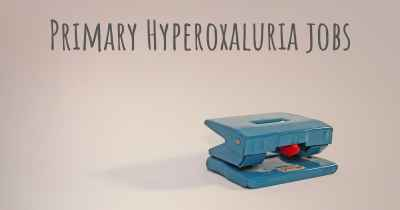Primary Hyperoxaluria jobs