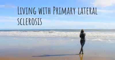 Living with Primary lateral sclerosis