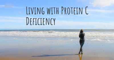 Living with Protein C Deficiency