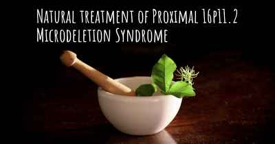Natural treatment of Proximal 16p11.2 Microdeletion Syndrome