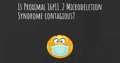 Is Proximal 16p11.2 Microdeletion Syndrome contagious?