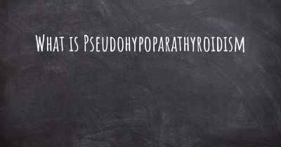 What is Pseudohypoparathyroidism