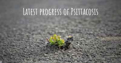 Latest progress of Psittacosis