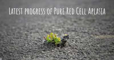 Latest progress of Pure Red Cell Aplasia